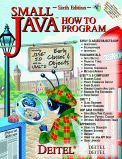 Small Java How to Program, 6/e